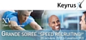 "Keyrus organise un ""speed recruiting"""