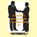 5 citations pour la vente et la négociation (3/3)