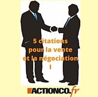 5 citations pour la vente etlanégociation(1/3)
