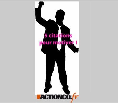 5 citations pour motiver 1 3 - Citation pour se motiver ...