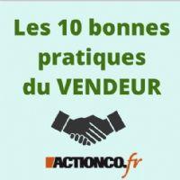 10 bonnes pratiques du vendeur (deuxième partie)