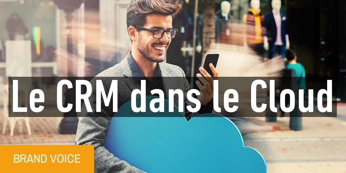 Le CRM dans le Cloud, vecteur de performance
